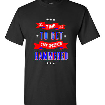 4th of July  Funny Patriotic T-shirt Tshirt Tee Shirt Get Star Spangled Hammered 4th of July Shirt Women Men Outfit. Independence Day 4J3