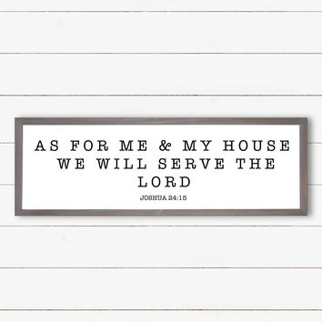 As For Me and My House Wood Sign - Joshua 24:15 12x36