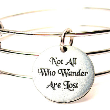 Not All Who Wander Are Lost Triple Style Expandable Bangle Bracelet