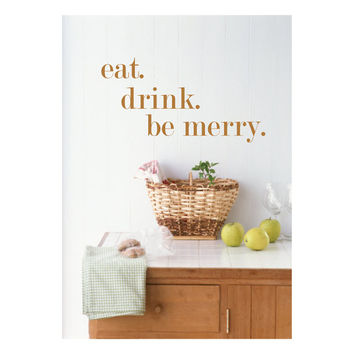 Eat Drink and Be Merry - Eat Drink Be Merry - Kitchen Wall Art - Kitchen Wall Decals - Kitchen Sayings - Kitchen Wall Stickers - Wall Decor