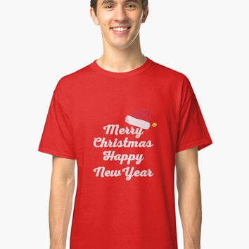 'merry christmas happy new year' Classic T-Shirt by tristancruz