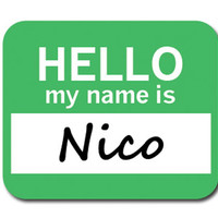 Nico Hello My Name Is Mouse Pad