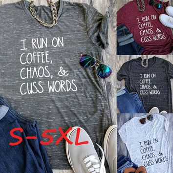 I Run on Coffee Chaos and Cuss Words Letter Print