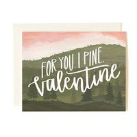 Pine for You Valentine