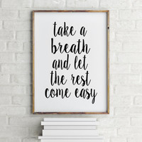 """Inspirational poster """"Take a breath"""" Motivational quote Typographic print Home decor Room poster Typography quote Printable poster Wall art"""