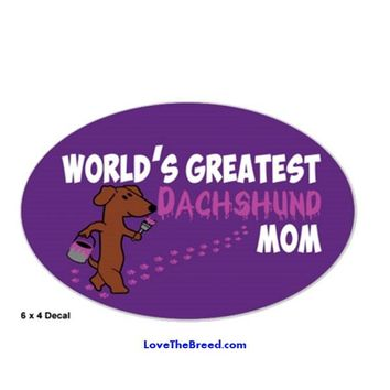 World's Greatest Dachshund Mom Decal