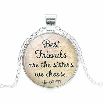 friendship necklaces Best Friends Are The Sisters We Choose Glass Dome Cabochon Pendant silver chain girls necklace Best Friends