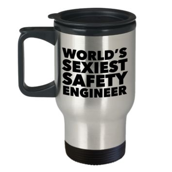 World's Sexiest Safety Engineer Mug Gift Travel Mug Stainless Steel Insulated Coffee Cup