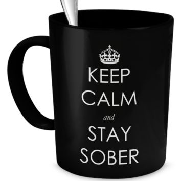 Keep Calm and Stay Sober Mug - Black keepcalmblackmug