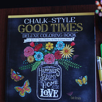 Coloring book for adults - Chalk-Style Good Times  Deluxe Coloring Book with techniques and examples - Great with colored pencils, gel pens