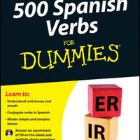 500 Spanish Verbs For Dummies, with CD