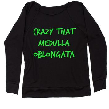 Crazy That Medulla Oblangata Slouchy Off Shoulder Oversized Sweatshirt