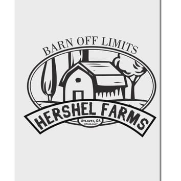 "Hershel Farms Aluminum 8 x 12"" Sign by TooLoud"