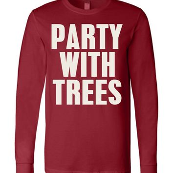 Official NCAA Stanford University Cardinal SU The Stanford Tree ALL RIGHT NOW! Party With Trees Long Sleeve T-Shirt - stan1002