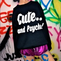 SWEET LORD O'MIGHTY! CUTE AND PSYCHO SWEATER