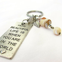 Seashell Keychain, How beautiful Life Is Keychain, Beach Keychain, Car Accessory
