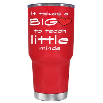 TREK It Takes a Big Heart to Teach on Red 30 oz Tumbler Cup