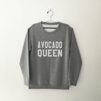 Avocado queen sweatshirt women girl jumper pullover crewneck sweater social shirt girl sweater funny slogan crew neck graphic sweatshirts