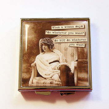 Square Pill case, pill case, Funny Pill Case, sassy women, Funny Pill Box, 4 Sections, Square Pill box, Advice for men, retro (4344)