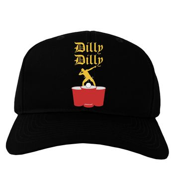 Dilly Dilly Funny Beer Adult Dark Baseball Cap Hat by TooLoud