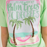 Palm Trees & 80 Degrees Tee | Southern Girl Prep