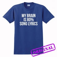 My Brain Is 80% Song Lyrics for shirt antique royal, tshirt antique royal unisex adult