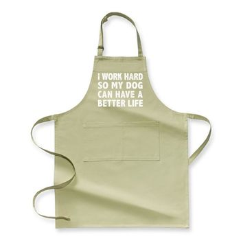 I Work Hard So My God Can Have A Better Life, Dark Humor Apron