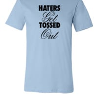 Haters Get Tossed Outd