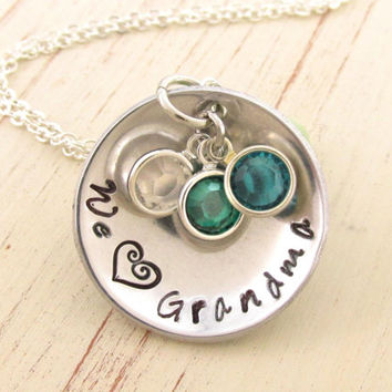 Grandmothers Necklace, We Love (Heart) Grandma Hand Stamped Personalized with Birthstones, Gift for Grandmother, Nana