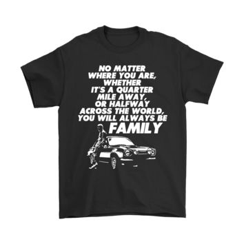 QIYIF Paul Walker Fast And Furious No Matter Where You Are Shirts