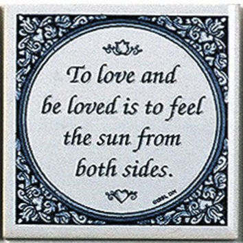 Inspirational Wall Plaque: Love Be Loved..