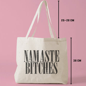 TBAG-531 - Namaste Bitches - Hello Bitches - Printed Tote Bag Canvas - by HeartOnMyFingers