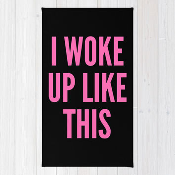 I WOKE UP LIKE THIS Area & Throw Rug by CreativeAngel | Society6