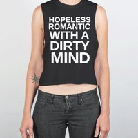 Hopeless Romantic With A Dirty Mind-Female Black Tank