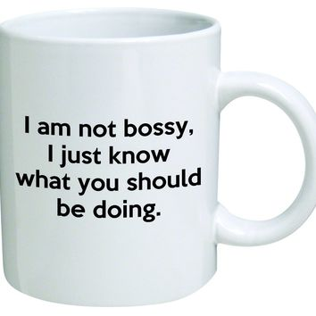 I'm Not Bossy Ceramic Mug