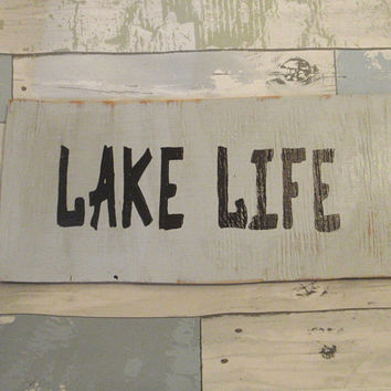 Lake life sign - Lakehouse sign - Lake house sign - Reclaimed wood -  Lake sayings - Lake house decor - Lake decor - Lake life decor