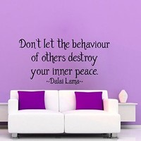 Wall Decals Vinyl Decal Sticker Dalai Lama Quote Don't Let the Behaviour of Others Destroy Your Inner Peace Interior Design Art Mural Bedroom Living Room Decor