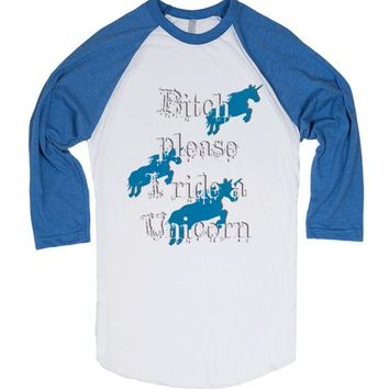 Bitch please i ride a Unicorn! Funny magical horses, offensive tee shirt design, humor in blue