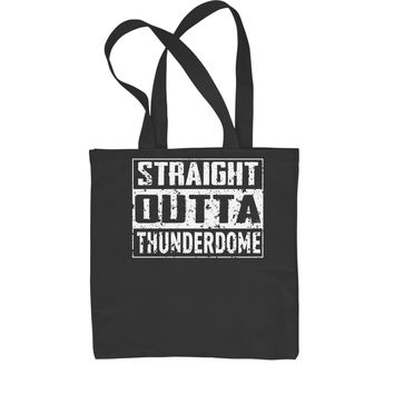 Straight Outta Thunderdome Shopping Tote Bag