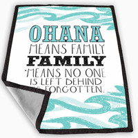 Ohana means family lilo and stitch disney Blanket for Kids Blanket, Fleece Blanket Cute and Awesome Blanket for your bedding, Blanket fleece **