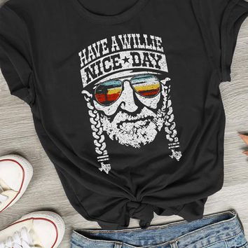 Have a Willie Nice Day Funny T-Shirt