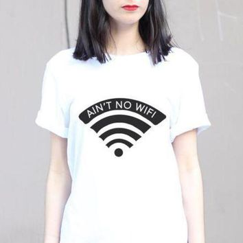 PEAP78W Ain't No Wifi Print Women Tshirt Funny Cotton Casual Shirt For Lady Teen White Top Tee Hipster Street ZT20-251