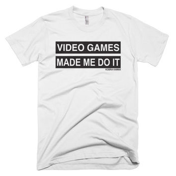 Video Games Made Me Do It T Shirt