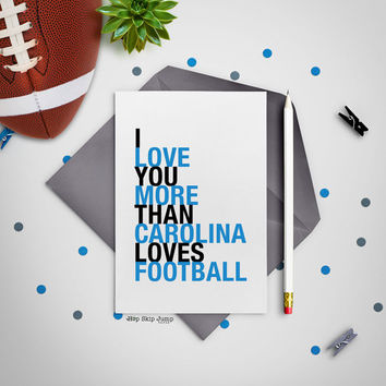 Carolina Football Card, Husband Gift, I Love You More Than Carolina Loves Football, A2 size greeting card, Free U.S. Shipping