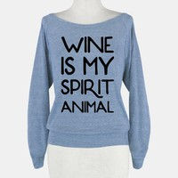 Wine Is My Spirit Animal
