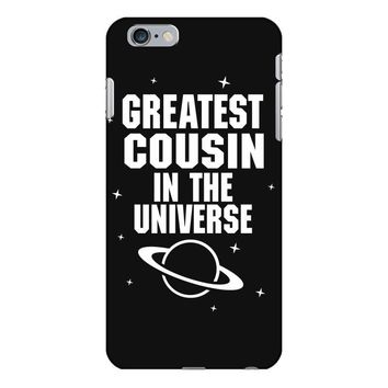 Greatest Cousin In The Universe iPhone 6/6s Plus Case