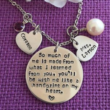 Teacher Necklace - Teacher Gift - Personalized Teacher Jewelry - So much of me is made from you - Teacher Appreciation Gift - Custom