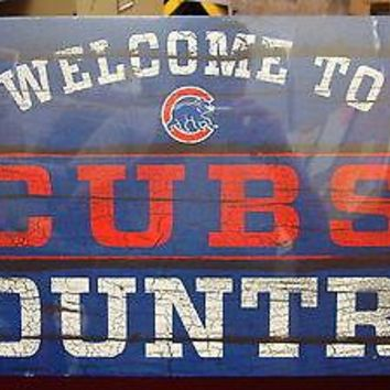 "CHICAGO CUBS WELCOME TO CUBS COUNTRY WOOD SIGN 13""X24'' BRAND NEW WINCRAFT"