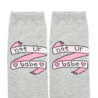 Not Ur Babe Ankle Socks