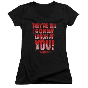 Carrie - Laugh At You Junior V Neck